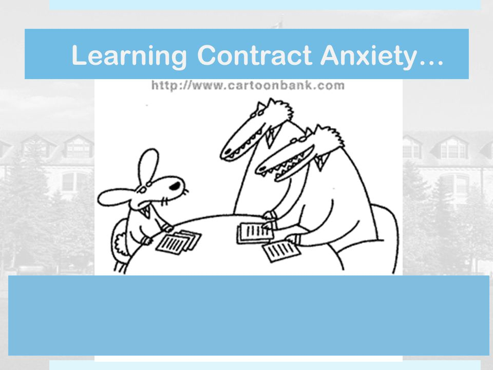 Learning Contract Anxiety…