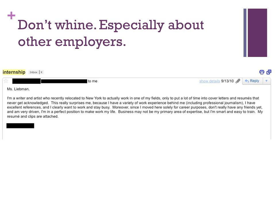 Don't whine. Especially about other employers.