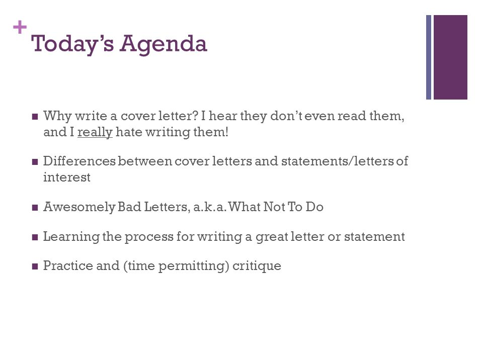 todays agenda why write a cover letter i hear they dont even read them - Cover Letter Critique