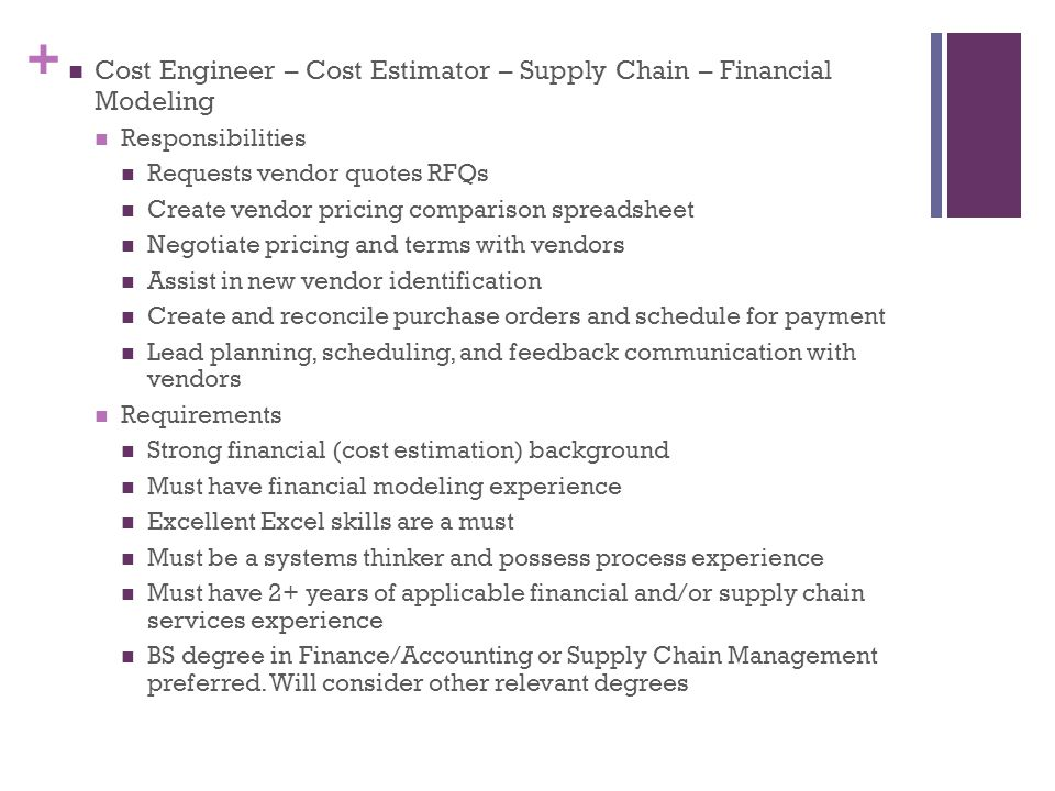 Cost Engineer – Cost Estimator – Supply Chain – Financial Modeling