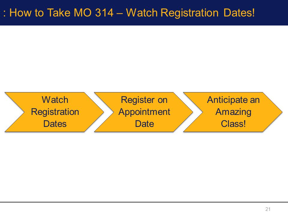 : How to Take MO 314 – Watch Registration Dates!