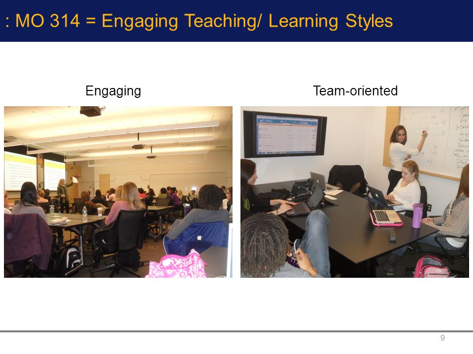 : MO 314 = Engaging Teaching/ Learning Styles
