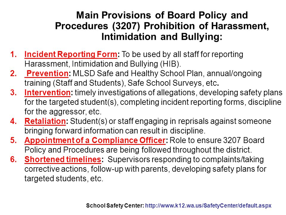 Main Provisions of Board Policy and Procedures (3207) Prohibition of Harassment, Intimidation and Bullying: