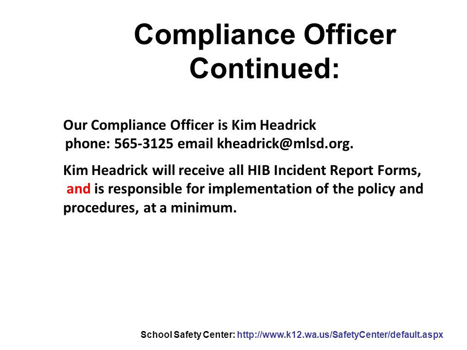 Compliance Officer Continued: