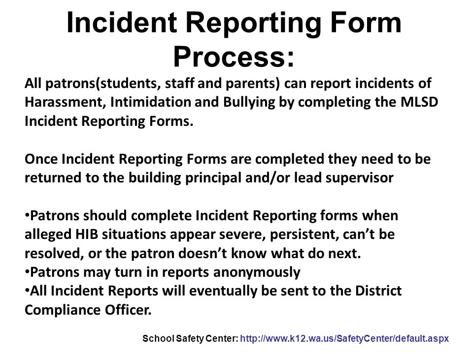 Incident Reporting Form Process: