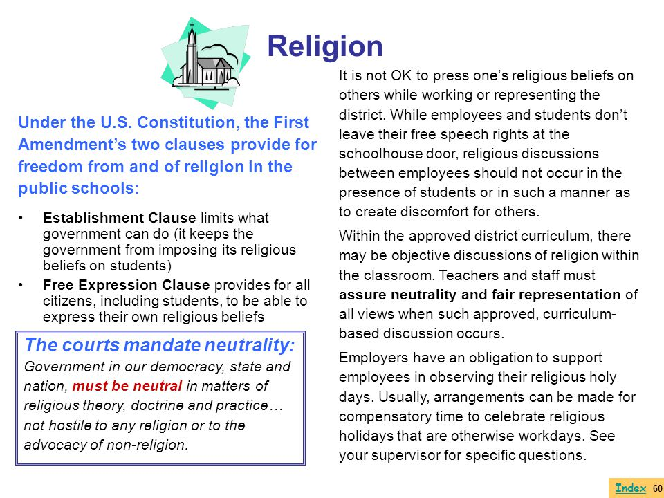 Religion The courts mandate neutrality: