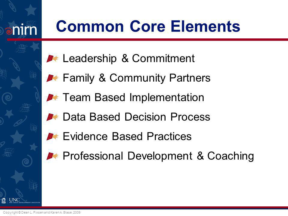 Common Core Elements Leadership & Commitment