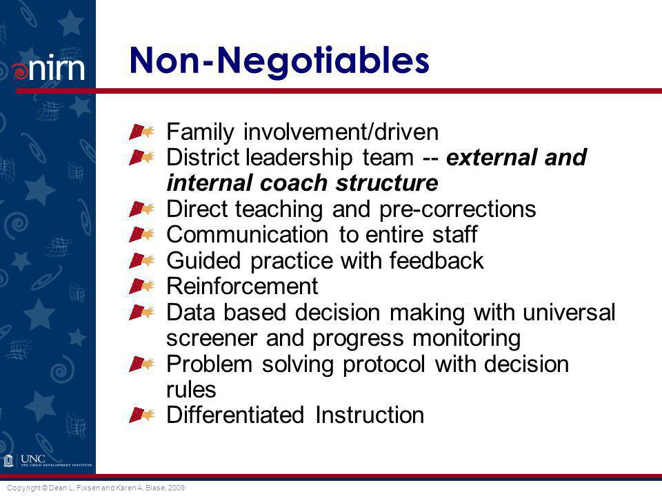 Non-Negotiables Family involvement/driven