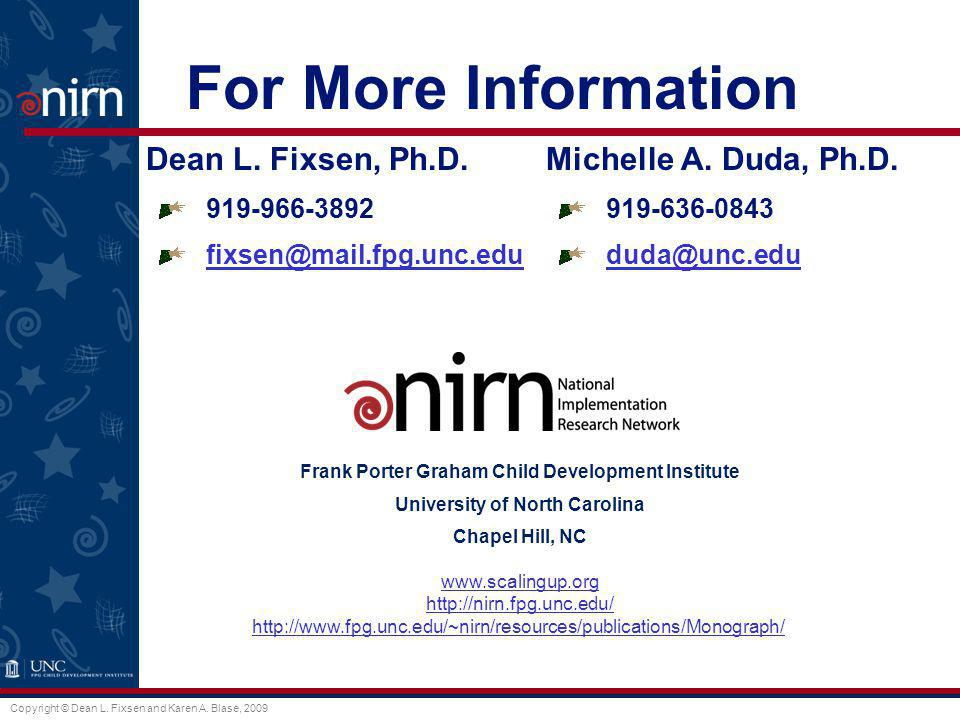 For More Information Dean L. Fixsen, Ph.D. Michelle A. Duda, Ph.D.
