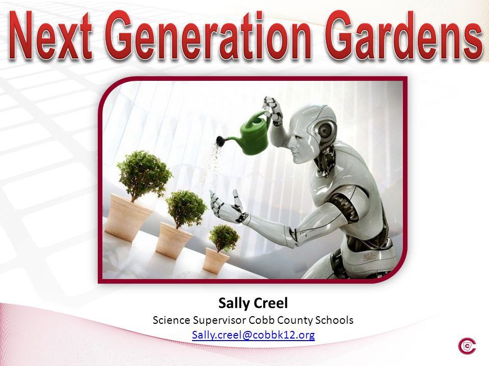 Next Generation Gardens