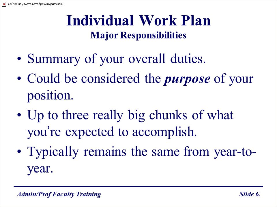 Individual Work Plan Major Responsibilities