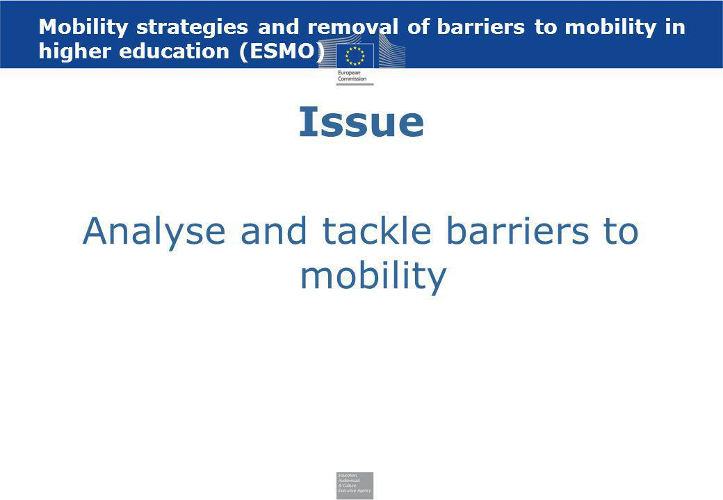 Analyse and tackle barriers to mobility