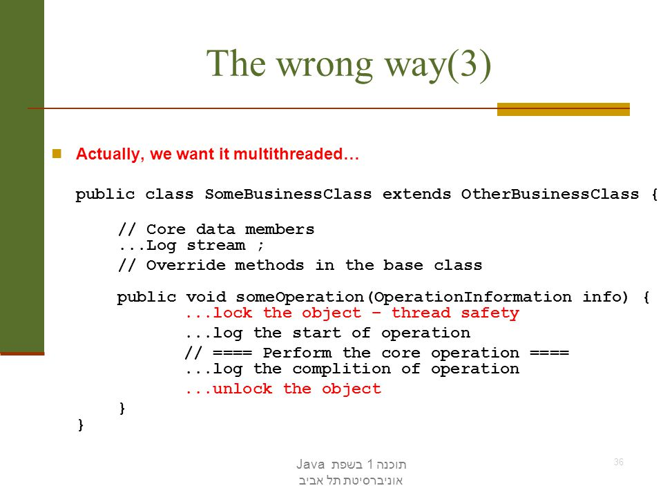The wrong way(3) Actually, we want it multithreaded…