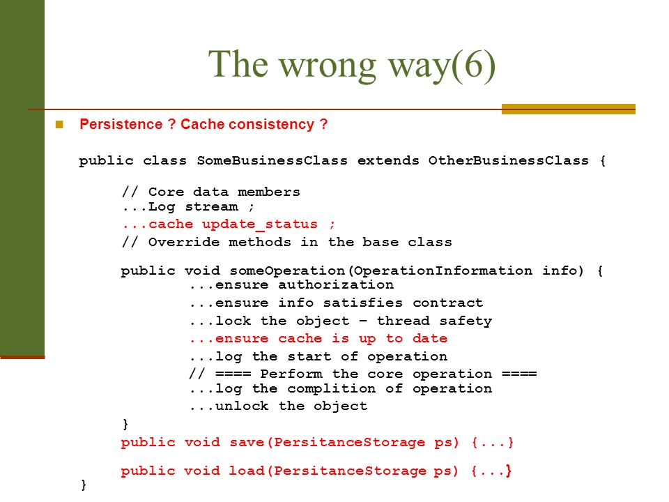 The wrong way(6) Persistence Cache consistency