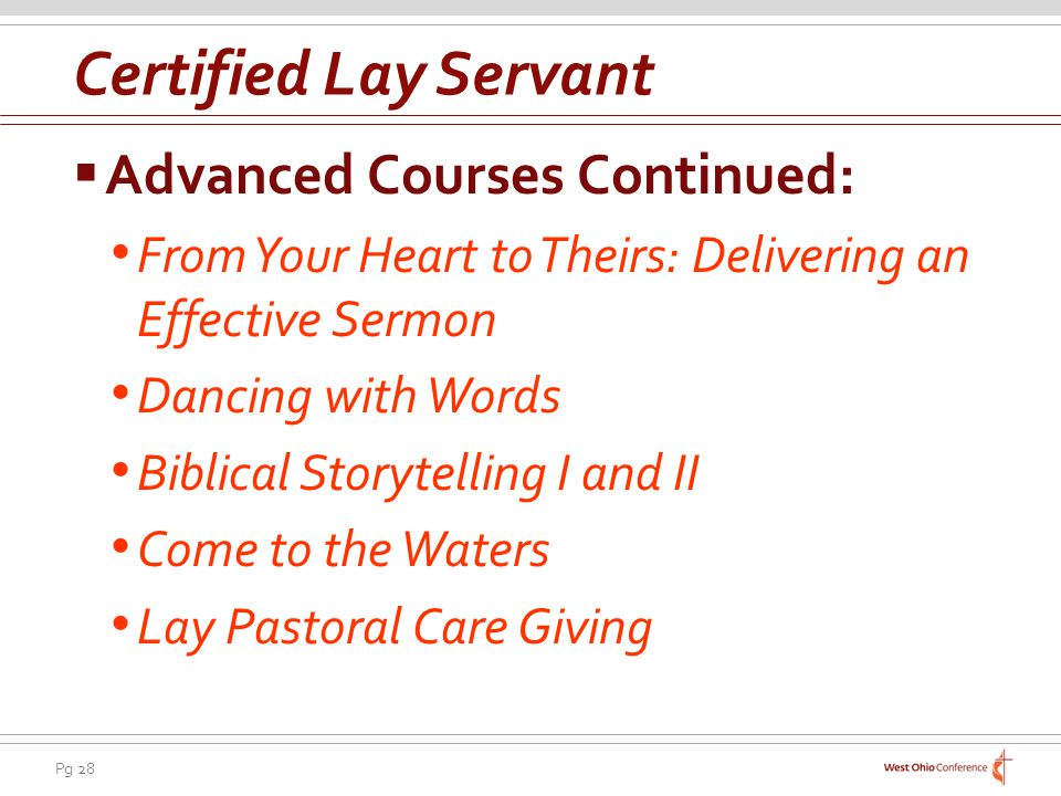 Certified Lay Servant Advanced Courses Continued: