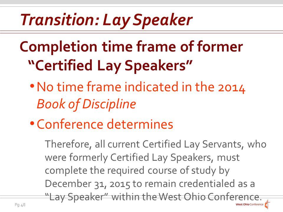 Transition: Lay Speaker