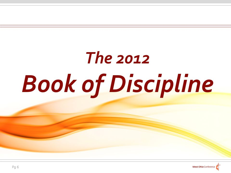 The 2012 Book of Discipline