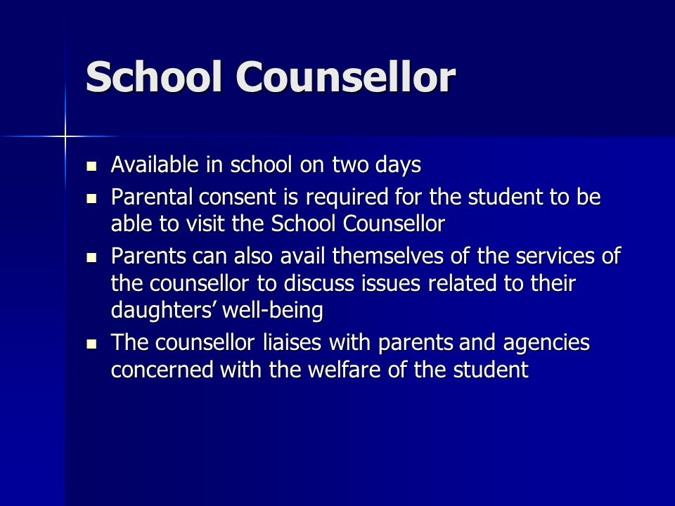 School Counsellor Available in school on two days