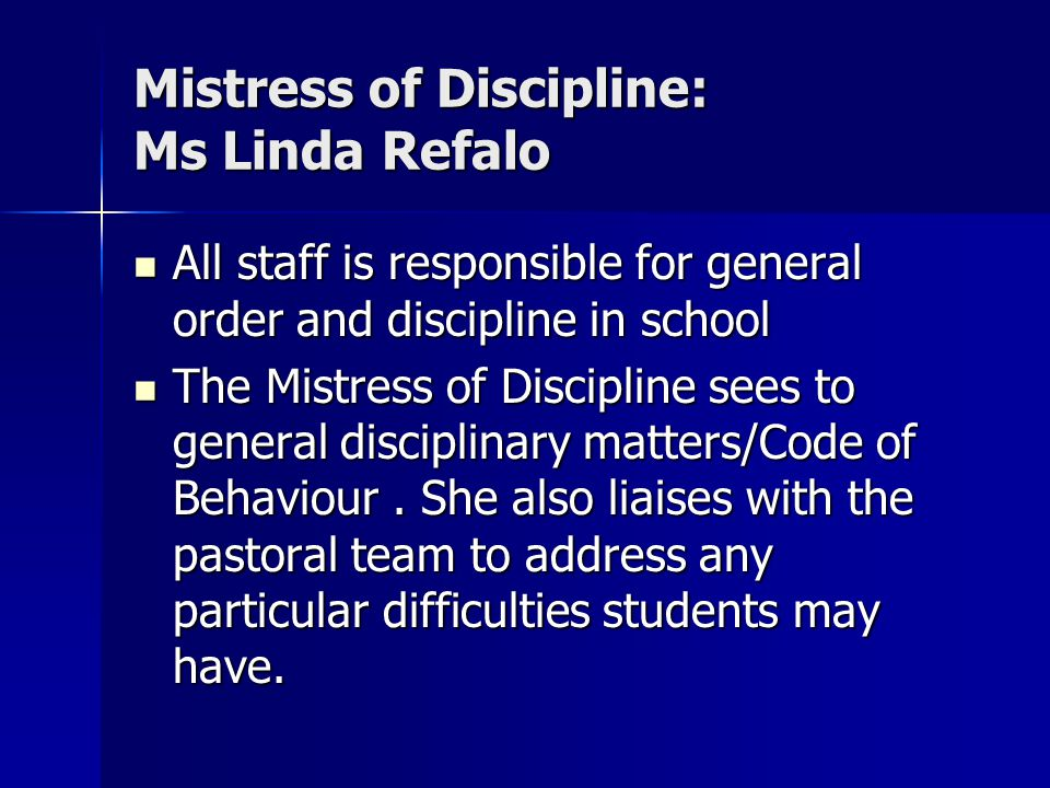 Mistress of Discipline: Ms Linda Refalo
