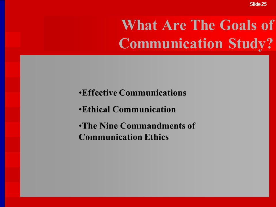 What Are The Goals of Communication Study