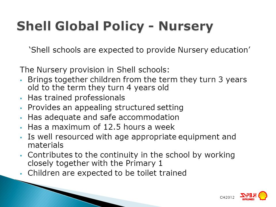 Shell Global Policy - Nursery