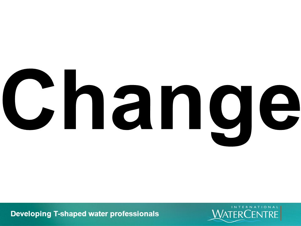 Change Developing T-shaped water professionals