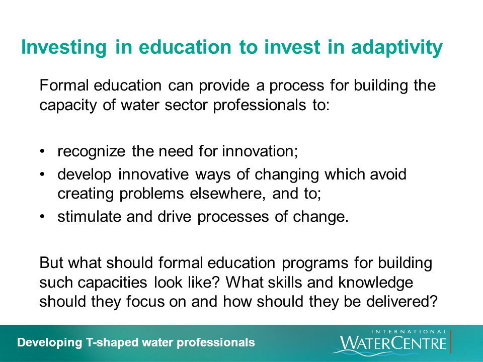 Investing in education to invest in adaptivity