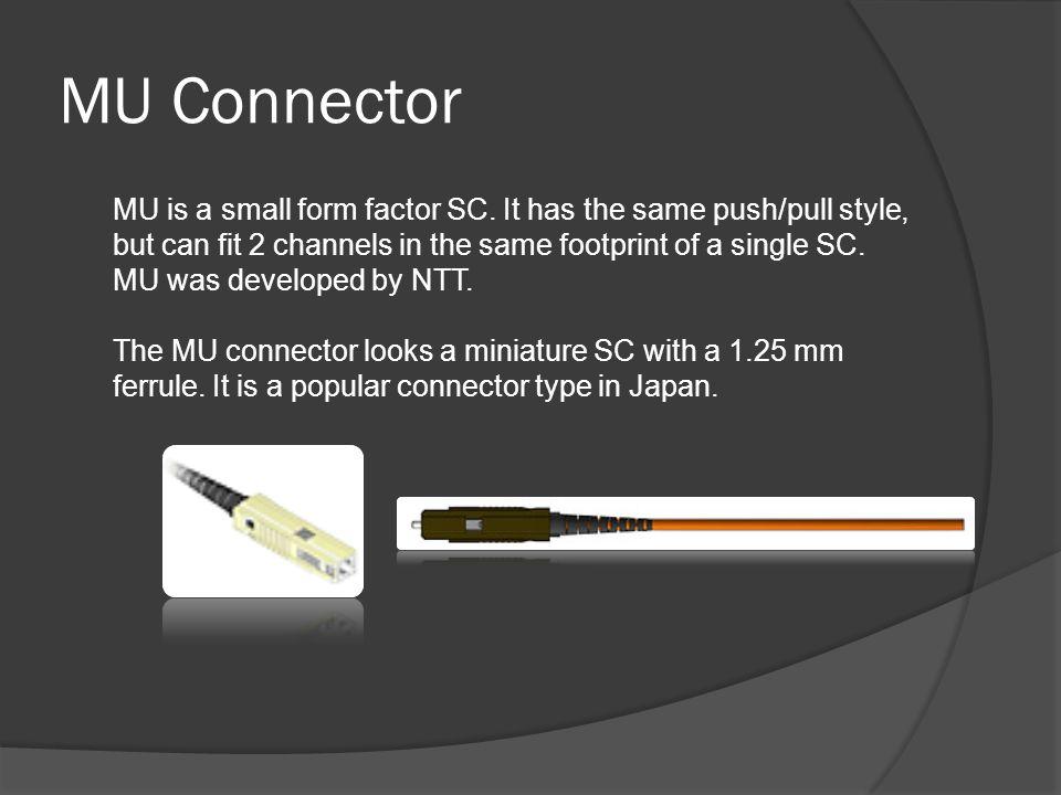 MU Connector