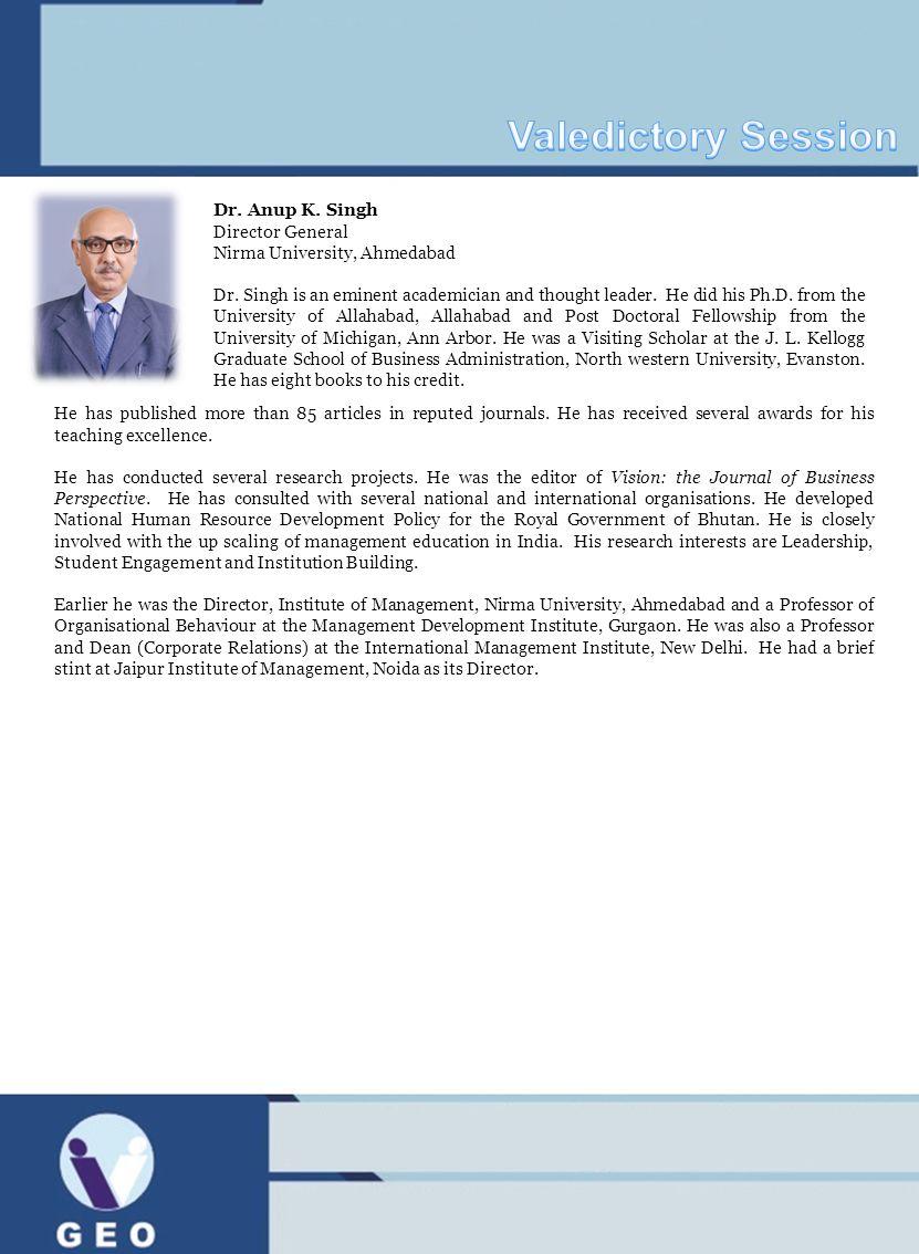 Valedictory Session Dr. Anup K. Singh Director General
