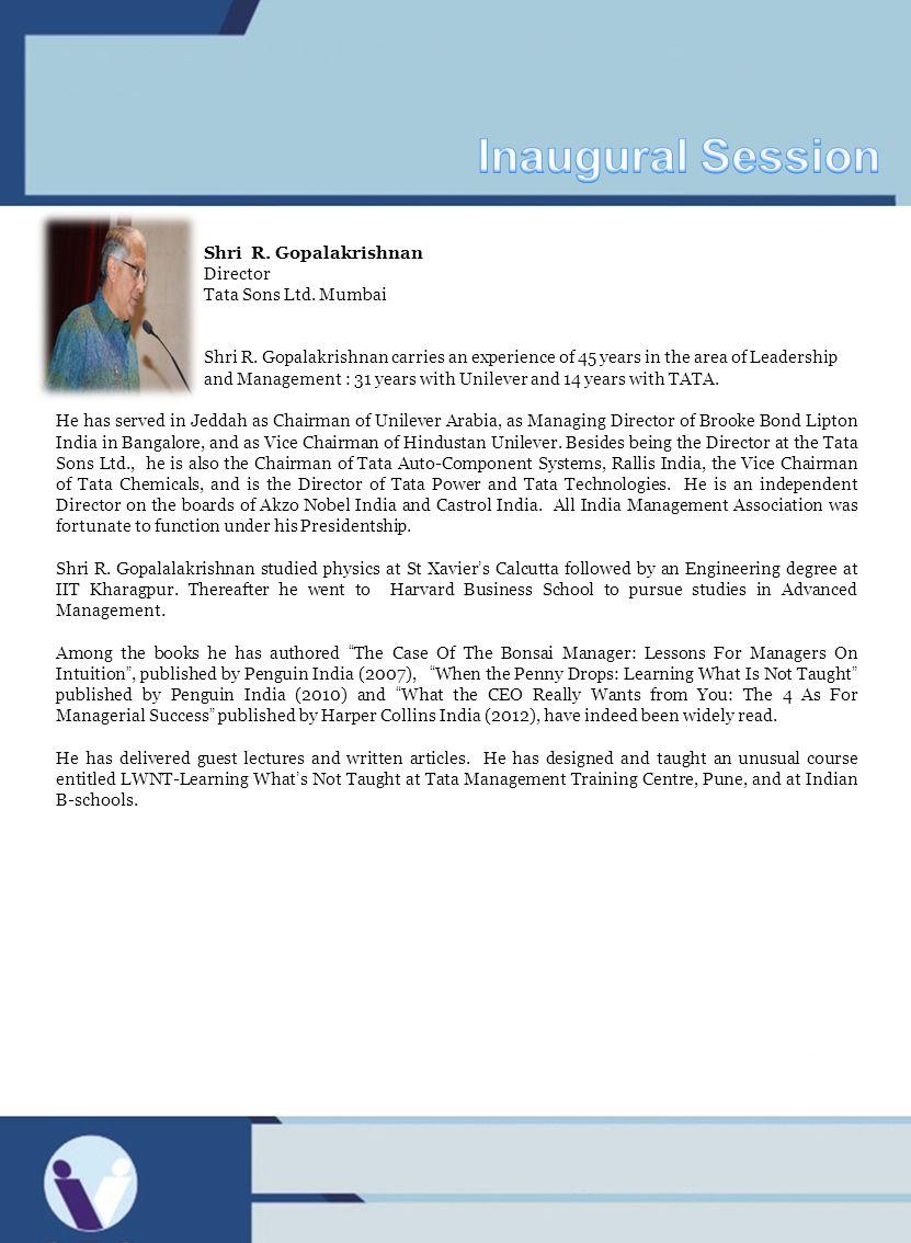 Inaugural Session Shri R. Gopalakrishnan Director