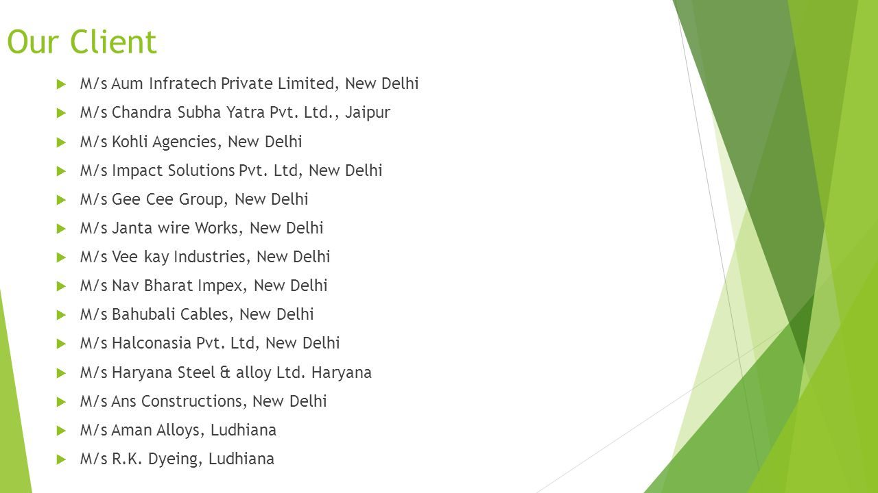 Our Client M/s Aum Infratech Private Limited, New Delhi