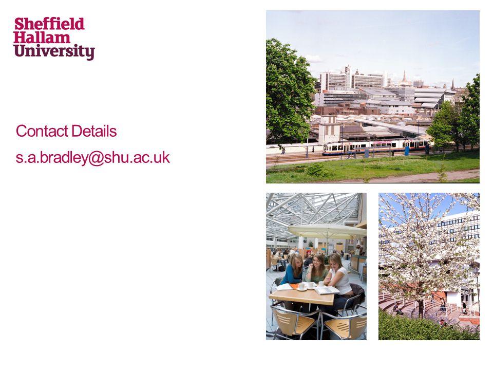 Contact Details s.a.bradley@shu.ac.uk