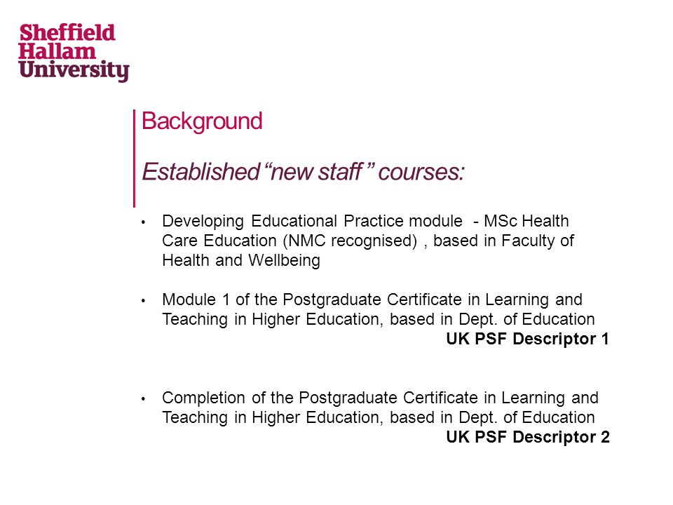 Established new staff courses: