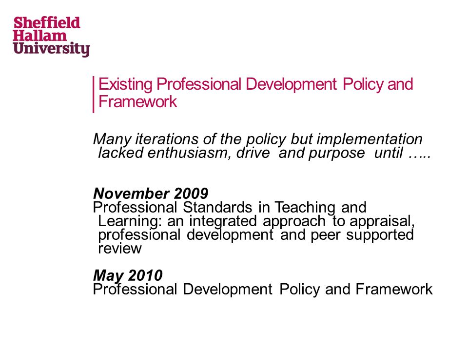Existing Professional Development Policy and Framework