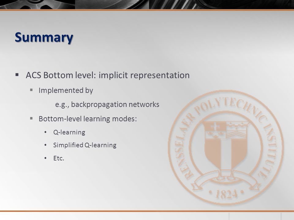 Summary ACS Bottom level: implicit representation Implemented by
