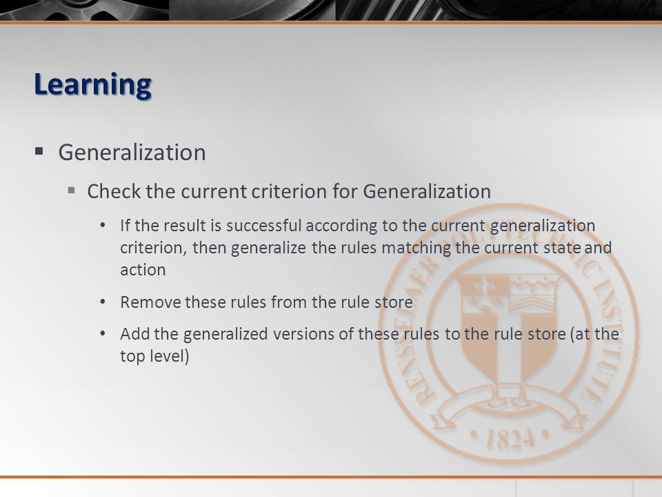 Learning Generalization Check the current criterion for Generalization