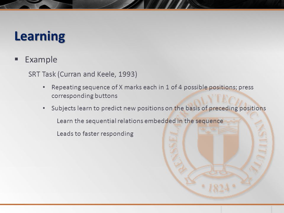 Learning Example SRT Task (Curran and Keele, 1993)