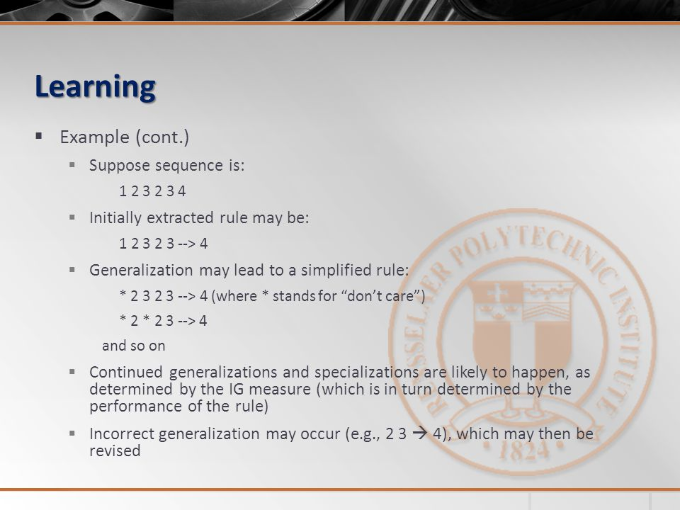 Learning Example (cont.) Suppose sequence is: