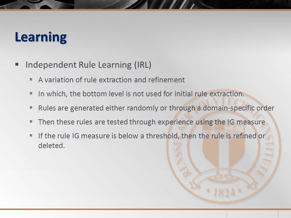Learning Independent Rule Learning (IRL)