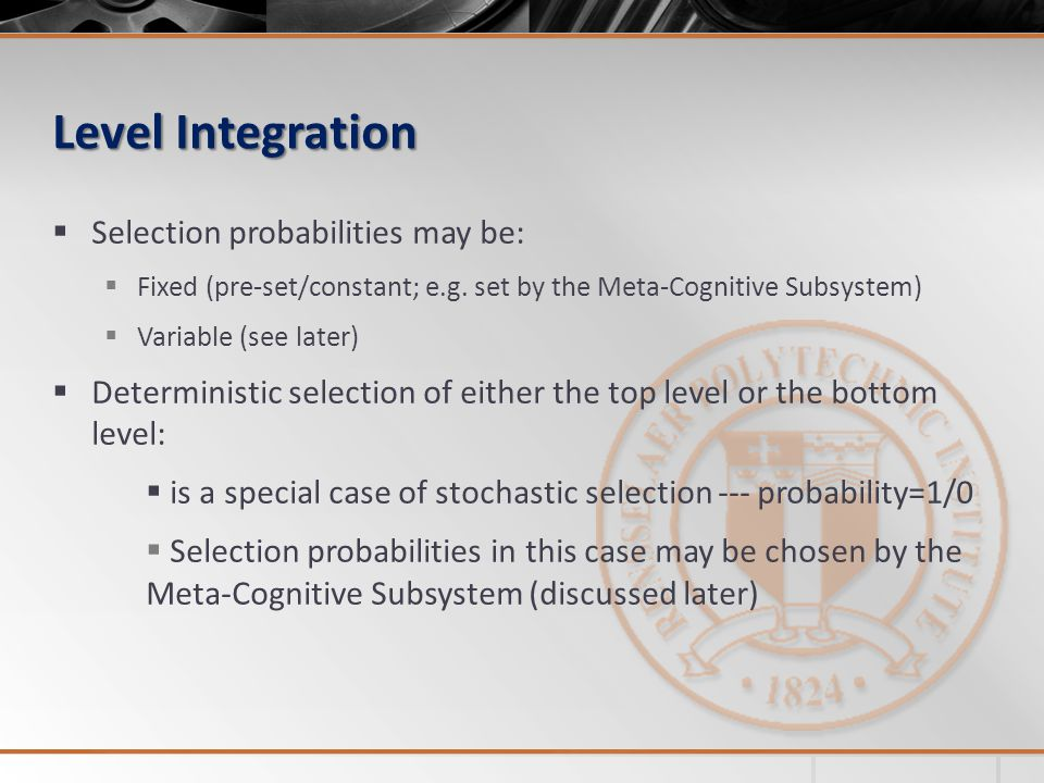 Level Integration Selection probabilities may be: