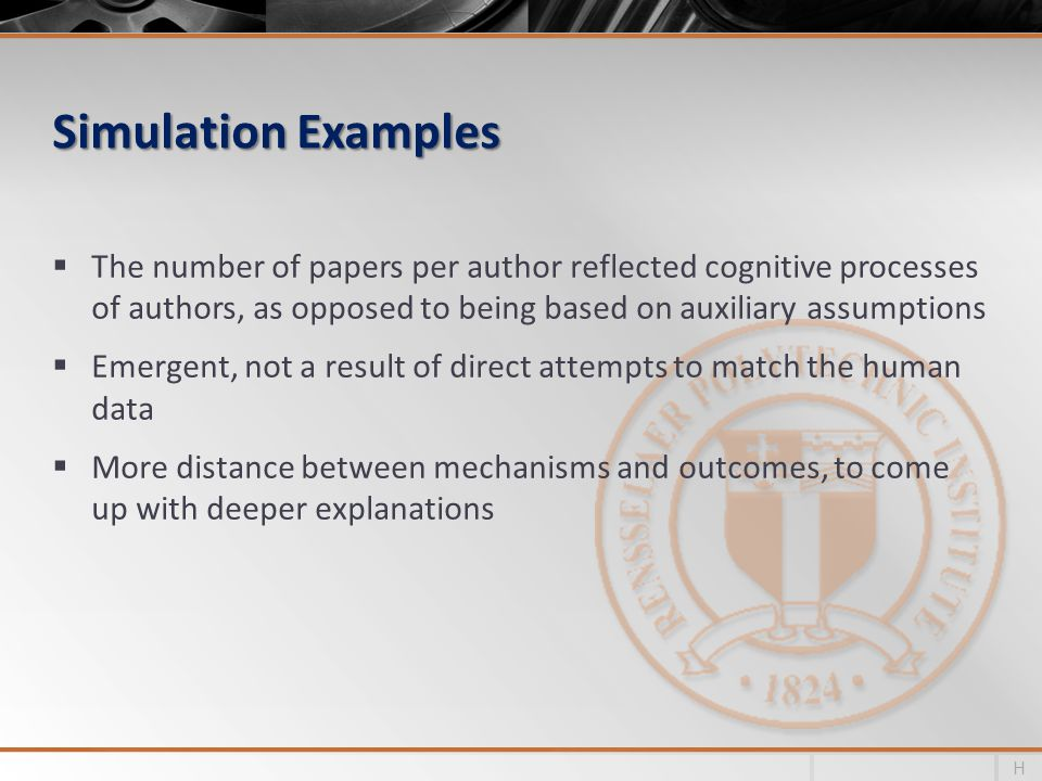 Simulation Examples The number of papers per author reflected cognitive processes of authors, as opposed to being based on auxiliary assumptions.