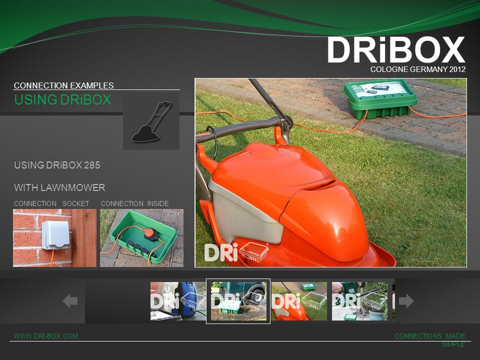 DRiBOX USING DRiBOX USING DRiBOX 285 WITH LAWNMOWER