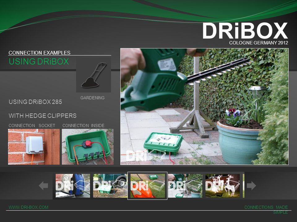 DRiBOX USING DRiBOX USING DRiBOX 285 WITH HEDGE CLIPPERS