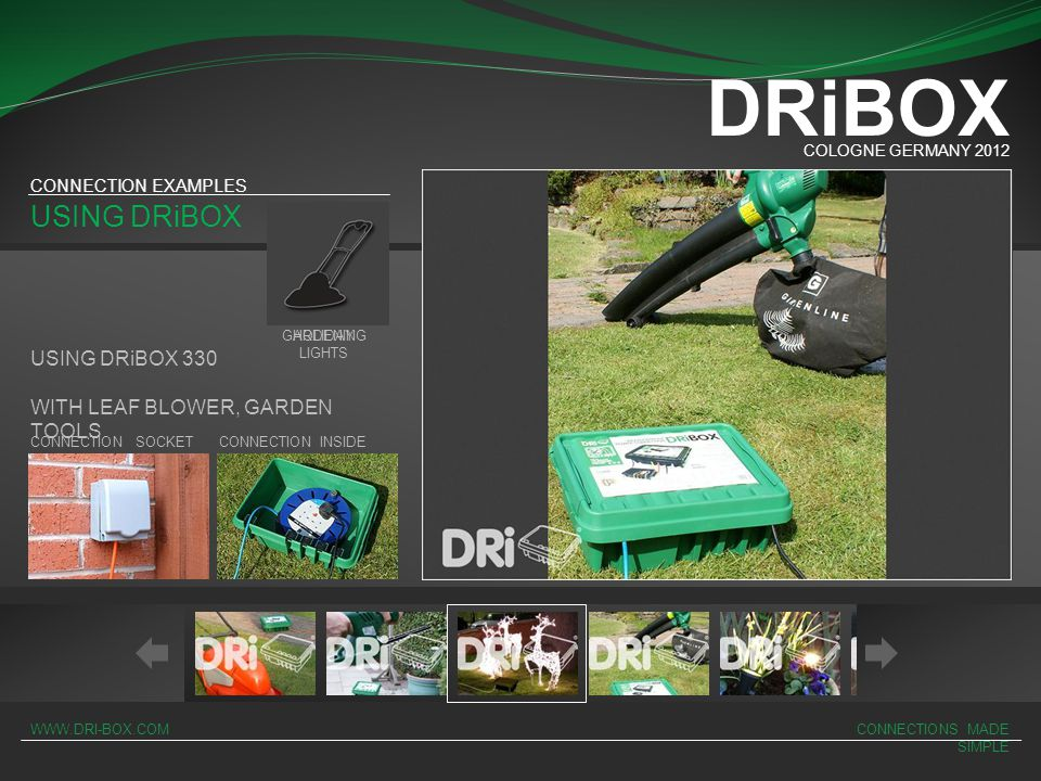 DRiBOX USING DRiBOX USING DRiBOX 330 WITH LEAF BLOWER, GARDEN TOOLS