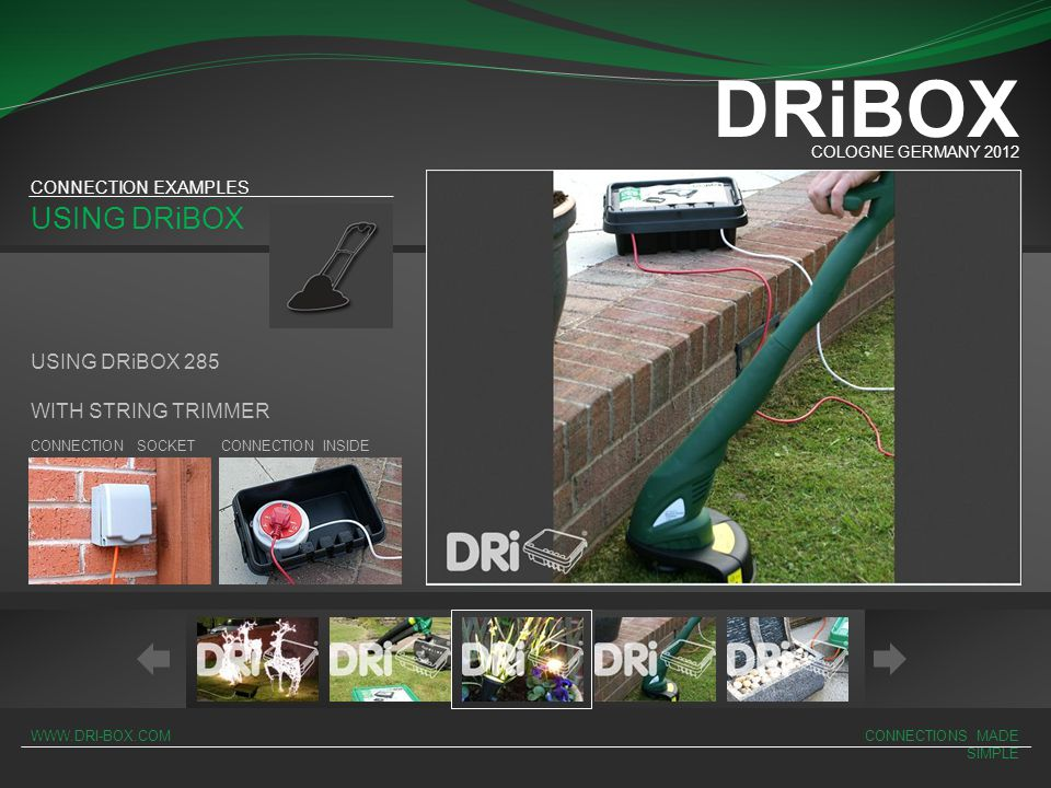 DRiBOX USING DRiBOX USING DRiBOX 285 WITH STRING TRIMMER