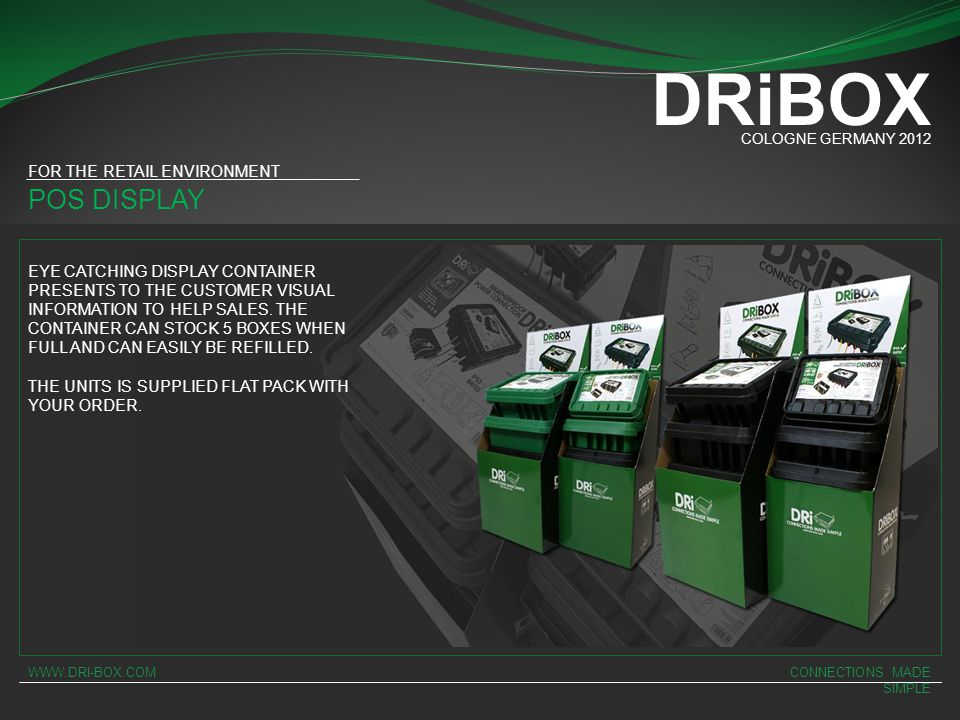 DRiBOX POS DISPLAY FOR THE RETAIL ENVIRONMENT