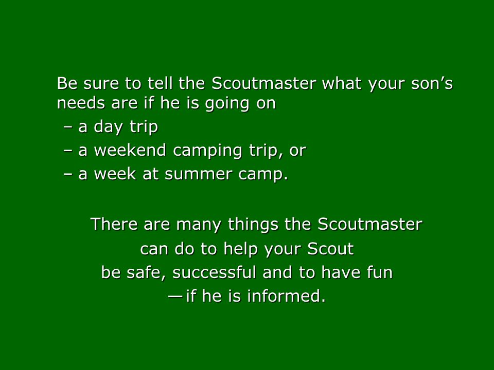 There are many things the Scoutmaster