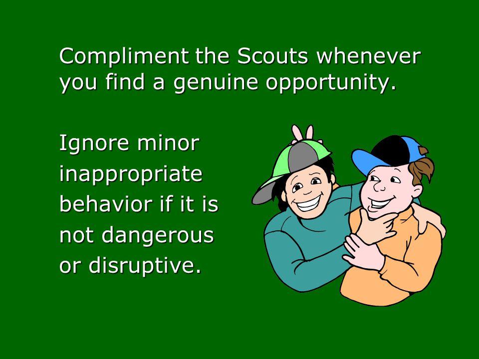 Ignore minor inappropriate behavior if it is not dangerous