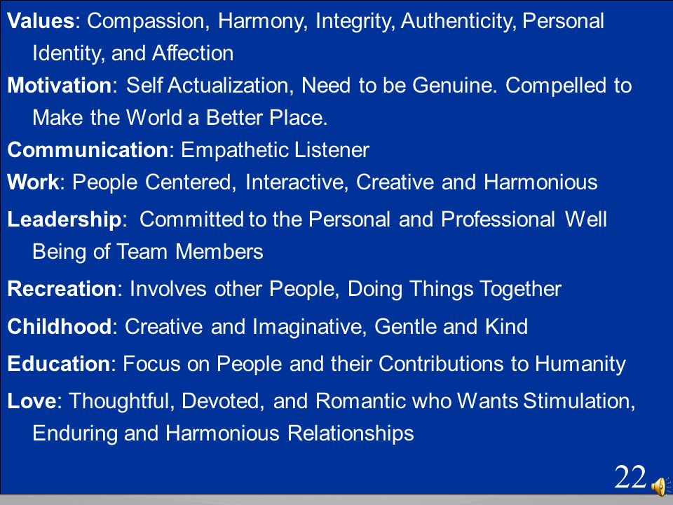 Values: Compassion, Harmony, Integrity, Authenticity, Personal Identity, and Affection