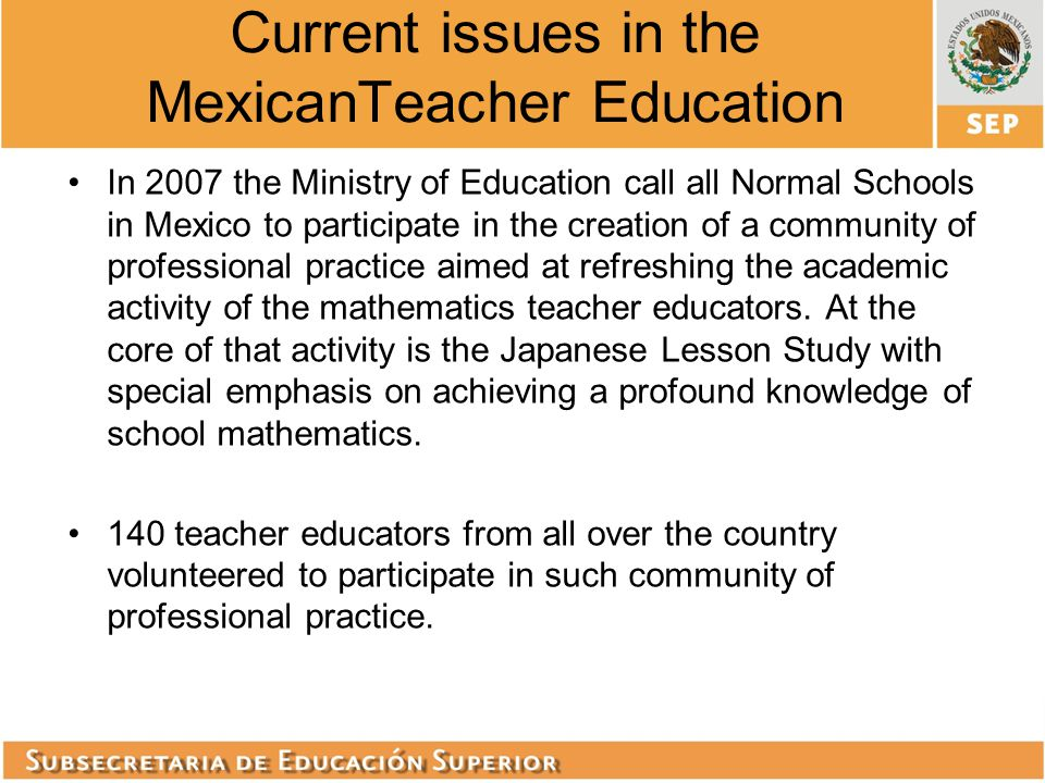 Current issues in the MexicanTeacher Education